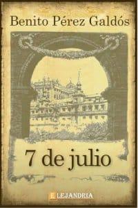 7 de Julio de Benito Pérez Galdós
