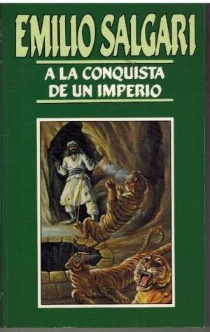 A la conquista de un imperio de Emilio Salgari