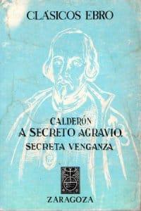 A secreto agravio, secreta vengaza de Calderón de la Barca, Pedro