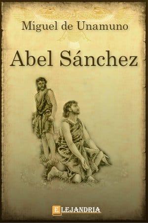Descargar Abel Sánchez (Una historia de pasión) de Unamuno, Miguel
