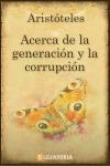 Descargar Acerca de la generación y la corrupción de Aristóteles