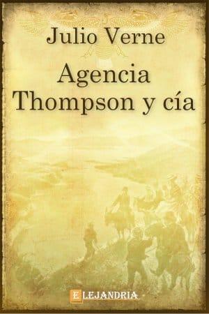 Agencia thompson y cía de Verne, Julio