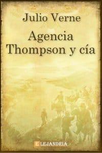 Descargar Agencia thompson y cía de Verne, Julio