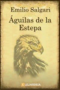 Descargar Águilas de la Estepa de Emilio Salgari
