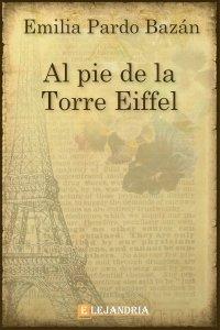 Al pie de la Torre Eiffel de Pardo Bazán, Emilia