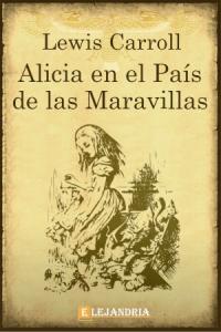 Descargar Alicia en el país de las maravillas de Carroll, Lewis