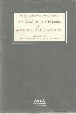 Descargar Amar después de la muerte o El Tuzaní de las Alpujarras de Calderón de la Barca, Pedro