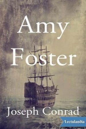 the different types of love in amy foster by joseph conrad