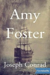 Amy Foster de Joseph Conrad