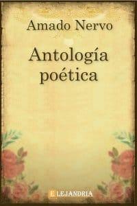 Antología poética de Amado Nervo