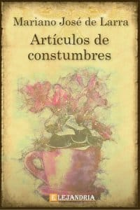 Descargar Artículos de costumbres de Mariano José de Larra