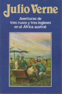 Descargar Aventuras de tres rusos y tres ingleses en el África austral de Verne, Julio