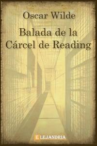 Balada de la Cárcel de Reading de Wilde, Oscar