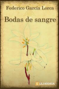 Bodas de Sangre de García Lorca, Federico