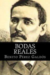 Descargar Bodas reales de Benito Pérez Galdós