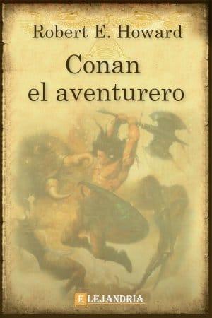 CONAN EL AVENTURERO de Robert E. Howard