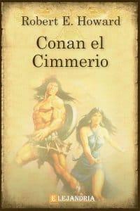 CONAN EL CIMMERIO de Robert E. Howard