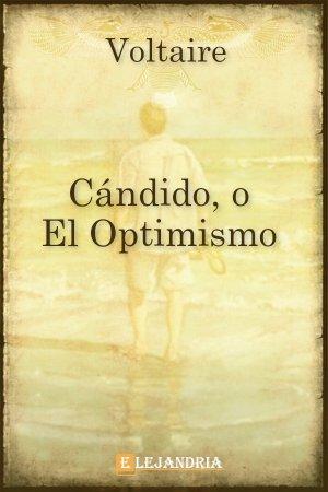 Cándido, o el optimismo de Voltaire