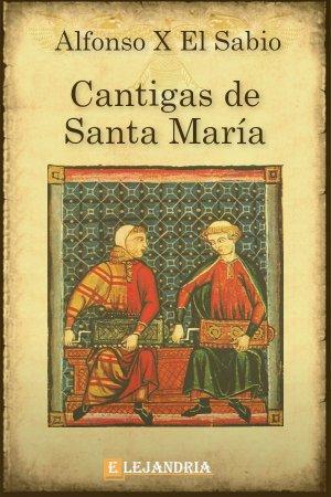 Descargar Cantigas de Santa María de Alfonso X el Sabio