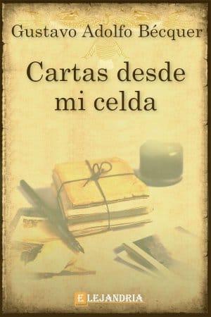 Cartas desde mi celda de Gustavo Adolfo Bécquer
