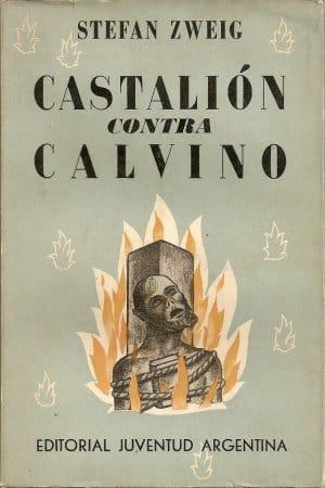 Descargar Castalión contra Calvino de Zweig, Stefan