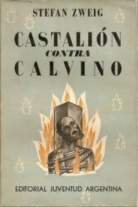 Castalión contra Calvino de Zweig, Stefan