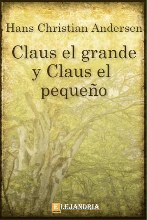 Claus el grande y Claus el chico de Hans Christian Andersen