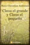 Descargar Claus el grande y Claus el chico de Hans Christian Andersen