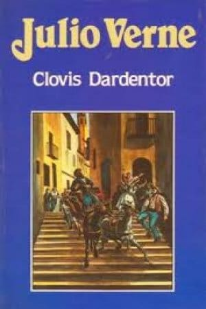 Clovis Dardentor de Verne, Julio