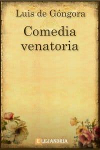 Comedia venatoria de Luis de Góngora