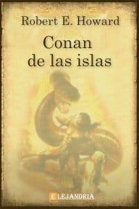 Conan de las Islas de Robert E. Howard