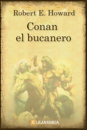 Conan el bucanero de Robert E. Howard