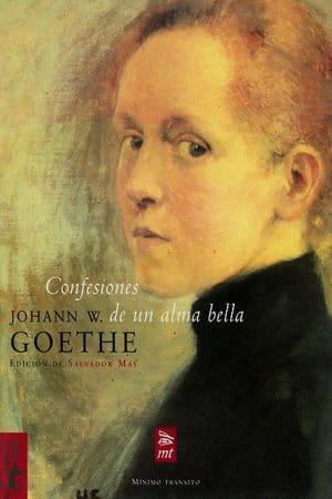 Confesiones de un alma bella de Goethe Wolfgang , Johann