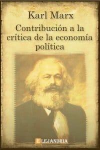 Contribución a la crítica de la economía política de Marx, Karl