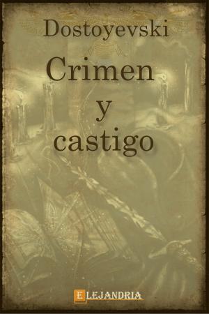 Crimen y castigo de Dostoyevski, Fiódor