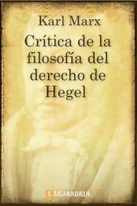 Crítica de la Filosofía del Derecho de Hegel de Marx, Karl