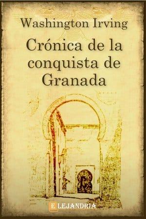 Crónica de la conquista de Granada de Washington Irving