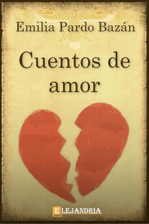 Cuentos de amor de Pardo Bazán, Emilia