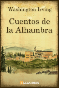 Descargar Cuentos de la Alhambra de Washington Irving