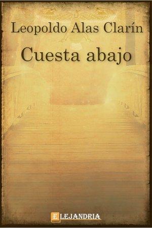 Descargar Cuesta abajo de Alas Clarín, Leopoldo