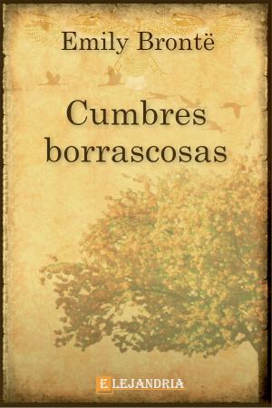 Descargar Cumbres borrascosas de Brontë, Emily