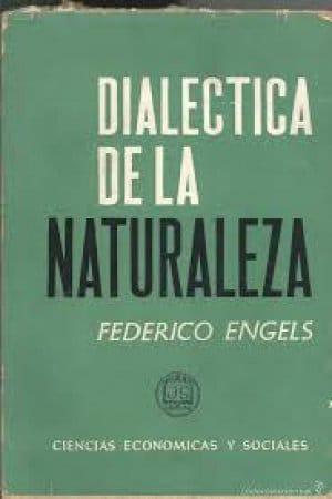 Dialéctica de la naturaleza de Friedrich Engels