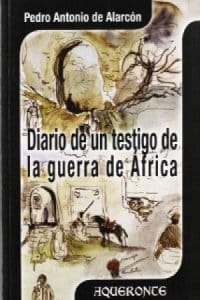Diario de un testigo de la guerra de África de de Alarcón, Pedro Antonio