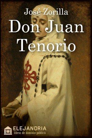 Don Juan Tenorio de Zorrilla, José