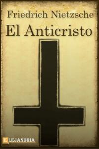 El Anticristo de Friedrich Nietzsche