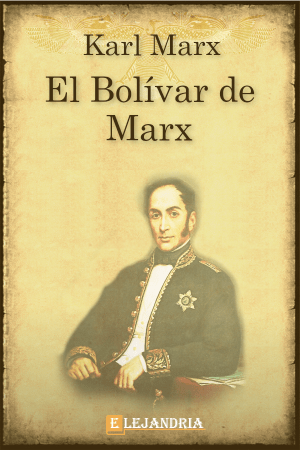 El Bolívar de Marx de Marx, Karl
