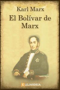 Descargar El Bolívar de Marx de Marx, Karl