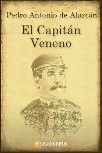El Capitán Veneno de de Alarcón, Pedro Antonio