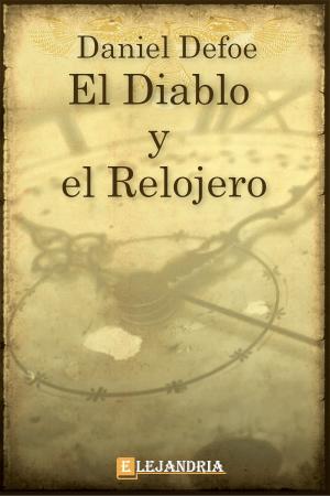 Descargar El Diablo y el Relojero de Defoe, Daniel