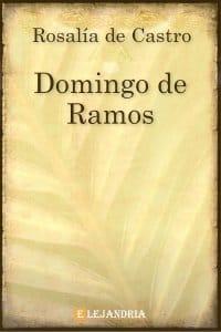 El Domingo de Ramos de Rosalía de Castro